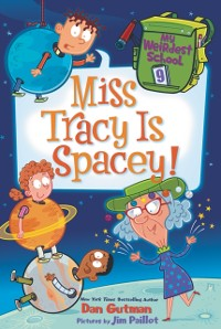 Cover My Weirdest School #9: Miss Tracy Is Spacey!