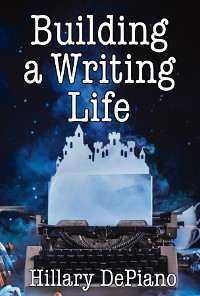Cover Building a Writing Life