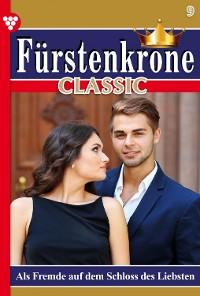 Cover Fürstenkrone Classic 9 – Adelsroman