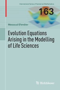 Cover Evolution Equations Arising in the Modelling of Life Sciences