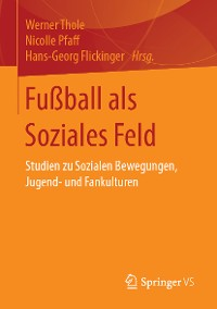 Cover Fußball als Soziales Feld