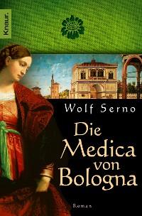 Cover Die Medica von Bologna