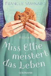 Cover Miss Ellie meistert das Leben