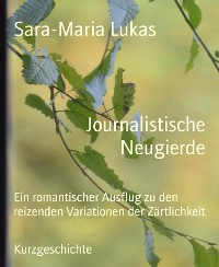 Cover Journalistische Neugierde