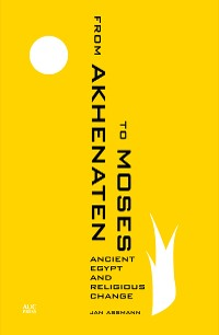 Cover From Akhenaten to Moses