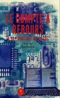 Cover Le compte à rebours - Tome 1