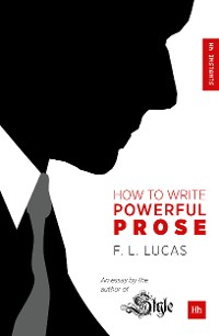 Cover How to Write Powerful Prose
