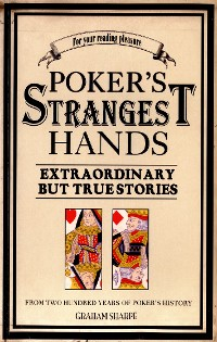 Cover Poker's Strangest Hands