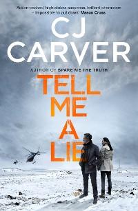 Cover Tell Me A Lie