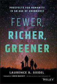 Cover Fewer, Richer, Greener