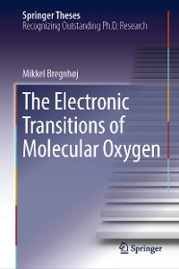 Cover The Electronic Transitions of Molecular Oxygen
