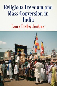 Cover Religious Freedom and Mass Conversion in India