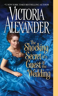 Cover The Shocking Secret of a Guest at the Wedding