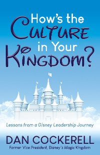 Cover How's the Culture in Your Kingdom?