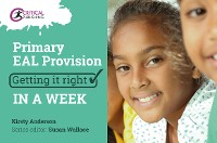 Cover Primary EAL Provision: Getting it Right in a Week