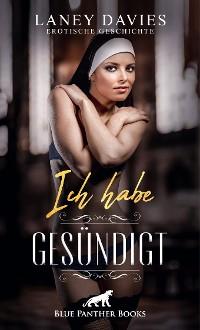 Cover Ich habe gesündigt | Erotische Geschichte