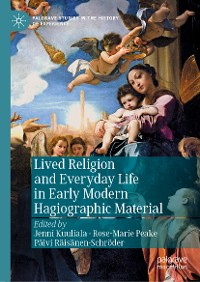Cover Lived Religion and Everyday Life in Early Modern Hagiographic Material