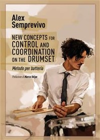 Cover New Concepts for Control and Coordination on the Drumset