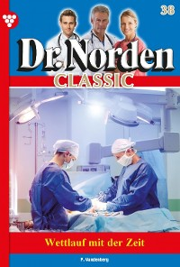 Cover Dr. Norden Classic 38 – Arztroman