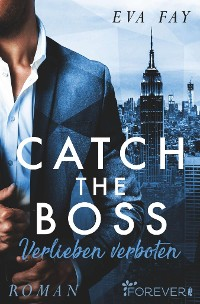 Cover Catch the Boss - Verlieben verboten