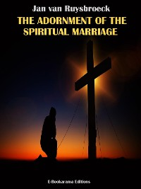 Cover The Adornment of the Spiritual Marriage