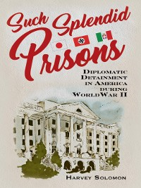 Cover Such Splendid Prisons