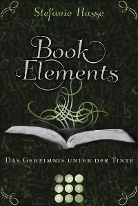 Cover BookElements 3: Das Geheimnis unter der Tinte
