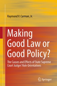 Cover Making Good Law or Good Policy?