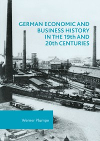 Cover German Economic and Business History in the 19th and 20th Centuries