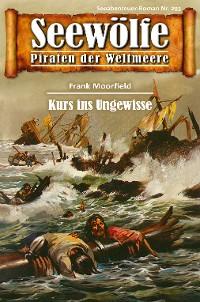 Cover Seewölfe - Piraten der Weltmeere 293