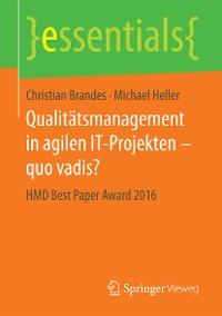 Cover Qualitätsmanagement in agilen IT-Projekten – quo vadis?