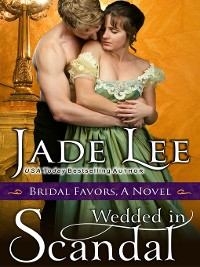 Cover Wedded in Scandal (A Bridal Favors Novel)