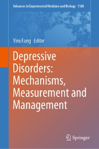 Cover Depressive Disorders: Mechanisms, Measurement and Management