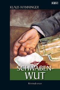 Cover Schwaben-Wut
