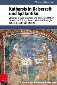 Cover Katharsis in Kaiserzeit und Spätantike