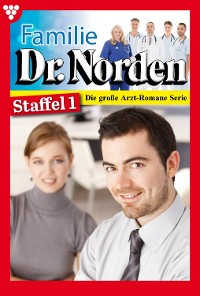 Cover Familie Dr. Norden Staffel 1 – Arztroman
