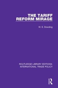Cover Tariff Reform Mirage