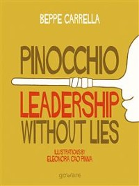 Cover Pinocchio. Leadership without Lies