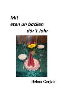 Cover Mit eten un backen dör´t Johr