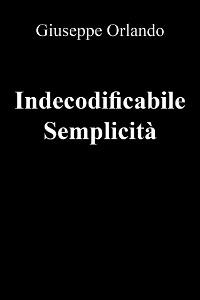 Cover Indecodificabile Semplicità