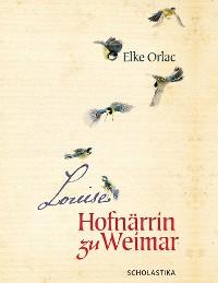 Cover Louise, Hofnärrin zu Weimar
