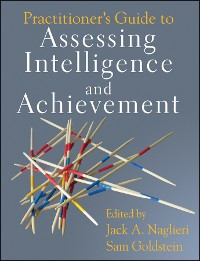 Cover Practitioner's Guide to Assessing Intelligence and Achievement