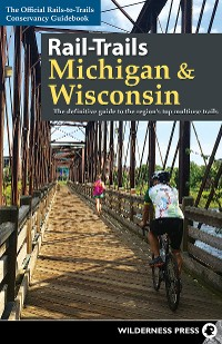 Cover Rail-Trails Michigan and Wisconsin
