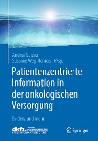 Cover Patientenzentrierte Information in der onkologischen Versorgung