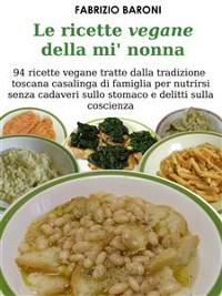 Cover Le ricette vegane della mi' nonna