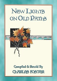 Cover NEW LIGHTS ON OLD PATHS - 88 illustrated children's stories