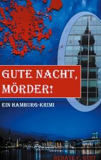 Cover Gute Nacht, Mörder!