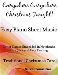Cover Everywhere Everywhere Christmas Tonight Easy Piano Sheet Music