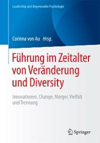 Cover Führung im Zeitalter von Veränderung und Diversity