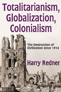Cover Totalitarianism, Globalization, Colonialism